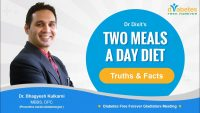 Truths & Facts about Dr Dixit Diet – Two Meal Plan | Intermittent Fasting | Diabetes Free Forever