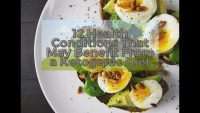 12 Health Conditions That May Benefit From a Ketogenic Diet