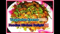Vegetarian keema Recipe – Foodies Kitchen Delight Recipes