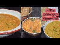 3 Side Dishes for Chappathi | Tasty Bowl | Vegetarian Recipe