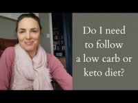 Do I need to follow a low carb or keto diet?